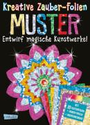 Kreative Zauber-Folien: Muster: Set mit 10 Zaubertafeln, 20 Folien und Anleitungsbuch, Taschenbuch, 16 Seiten, ab 5 Jahre